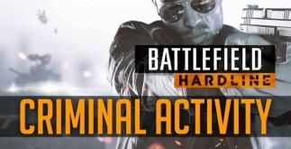 Battlefield Hardline Criminal Activity DLC Telecharger