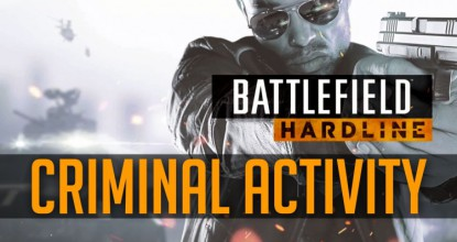 Battlefield Hardline Criminal Activity DLC Telecharger