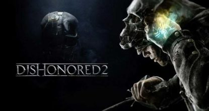 Dishonored 2 Telecharger