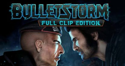 Bulletstorm Full Clip Edition telecharger