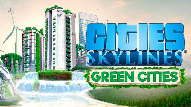 Cities Skylines Green Cities Telecharger