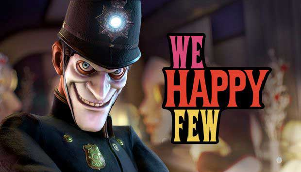 Gratuit We Happy Few Telecharger