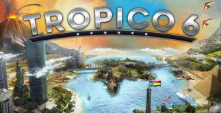 Gratuit Tropico 6 Telecharger