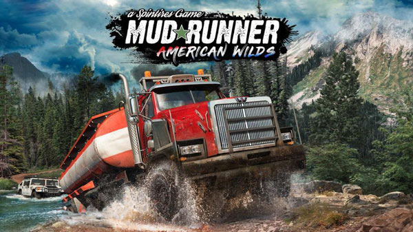 Spintires MudRunner American Wilds Telecharger DLC Gratuit
