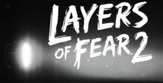 Layers of Fear 2 Télécharger