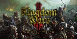 Kingdom Wars 2 Definitive Edition Télécharger