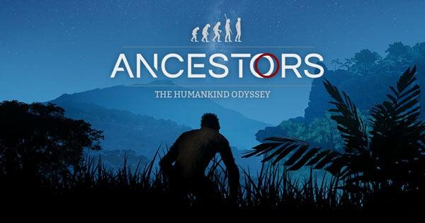 Ancestors The Humankind Odyssey Télécharger