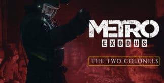 Metro Exodus: The Two Colonels Télécharger