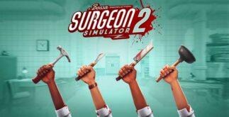 Surgeon Simulator 2 Télécharger